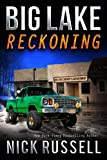 Big Lake Reckoning (English Edition)