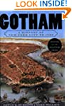Gotham: A History of New York City to...