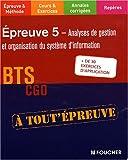 echange, troc Thierry Dagorne, Frédéric Desaint, Thierry Jacob - Analyses de gestion et organisation du système d'information BTS CGO Epreuve 5