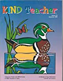 KIND (Kids in Natures Defense) Teacher *Volume 23 *September 1998