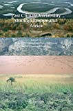 Past Climate Variability through Europe and Africa (Developments in Paleoenvironmental Research)