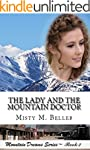 The Lady and the Mountain Doctor (Mou...