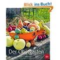 Der Obstgarten: Sortenvielfalt | Rezepte | Reportagen