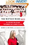 The Witness Wore Red: The 19th Wife W...