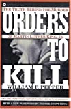 Orders to Kill: The Truth Behind the Murder of Martin Luther King, Jr. (Warner Books)