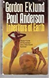 Inheritors of Earth (0515040681) by Gordon Eklund
