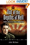 Out of the Depths of Hell: A Soldier'...