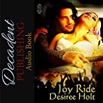 Joy Ride | Desiree Holt