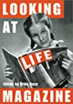Looking At Life Magazine