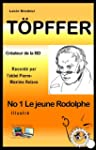 T�pffer No 1 Le jeune Rodolphe (Illus...