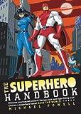 The Superhero Handbook (140272991X) by Powell, Michael