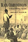 Black Charlestonians: A Social History, 1822-1885 (Black Community Studies)