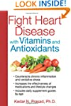 Fight Heart Disease With Vitamins And...