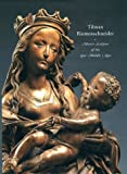 img - for Tilman Riemenschneider: Master Sculptor of the Late Middle Ages book / textbook / text book