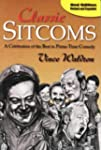 Classic Sitcoms: A Celebration of the...