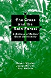 img - for The Cross and the Rainforest: A Critique of Radical Green Spirituality book / textbook / text book