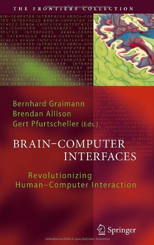 Brain-Computer Interfaces: Revolutionizing Human-Computer Interaction (The Frontiers Collection)