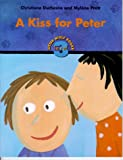 A Kiss for Peter (Little Wolf Books) (189436340X) by Duchesne, Christiane