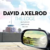 The Edge - David Axelrod at Capitol Records 1966-1970