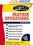 Schaum's Outline of Matrix Operations...