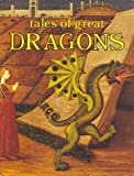 img - for Tales of Great Dragons book / textbook / text book