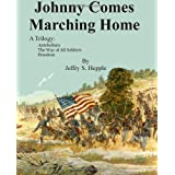 Johnny Comes Marching Home ~ Jeffry S. Hepple