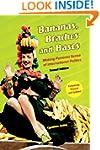 Bananas, Beaches and Bases: Making Fe...