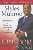 Image of Kingdom Principles: Preparing for Kingdom Experience and Expansion (Understanding the Kingdom)