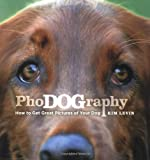 Phodography: How to get Great Pictures of your Dog