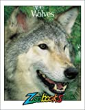 Wolves (Zoobooks Series) (0937934208) by John Bonnett Wexo
