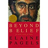 Beyond Belief: The Secret Gospel of Thomas ~ Elaine Pagels