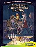 The Adventure of the Red-Headed League (The Graphic Novel Adventures of Sherlock Holmes)