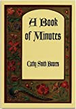 img - for A Book Of Minutes: Poems book / textbook / text book