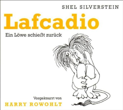 Lafcadio. CD. . Ein Löwe schießt zurück