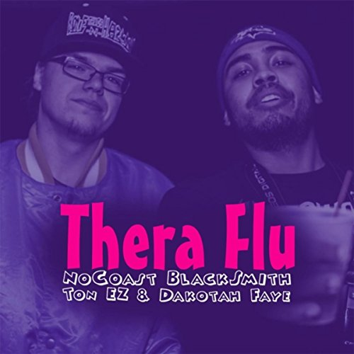 thera-flu-feat-dakota-faye-ton-ez-explicit
