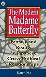 Modern Madame Butterfly