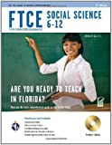 FTCE Social Science 6-12 w/ CD-ROM (FTCE Teacher Certification Test Prep)