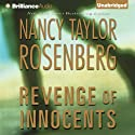 Revenge of Innocents: Carolyn Sullivan #4 (       UNABRIDGED) by Nancy Taylor Rosenberg Narrated by Sandra Burr