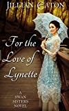For the Love of Lynette (Swan Sisters Book 1)