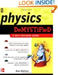 Physics Demystified: A Self-Teaching...