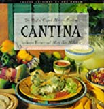 img - for Cantina: Best of Casual Mexican Cooking (Casual Cuisines of the World) book / textbook / text book