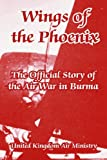 img - for Wings of the Phoenix: The Official Story of the Air War in Burma book / textbook / text book