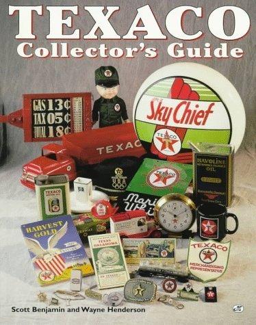 texaco-collectors-guide-by-scott-benjamin-1997-06-30