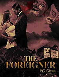 (FREE on 9/23) The Foreigner by P.G. Glynn - http://eBooksHabit.com