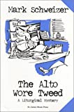 The Alto Wore Tweed (The Liturgical Mystery #1)