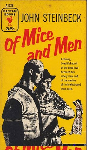 The lessons in of mice and men by john steinbeck