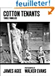 Cotton Tenants: Three Families