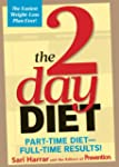The 2-Day Diet: Part-Time Diet-Full-T...
