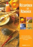 Rcuprer et rnover