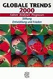 Globale Trends 2000 - Fakten, Analysen, Prognosen - Ingomar Hauchler